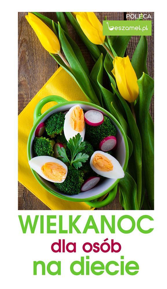 Wielkanoc dla osób na diecie
